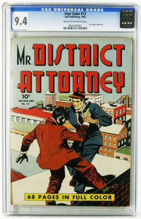 Four Color #13 Mr. District Attorney (Dell, 1942) CGC NM 9.4 Cream to off-white pages. Mr. District Attorney #1. Overstr...