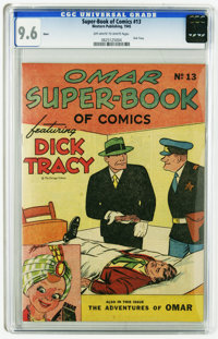 Super-Book of Comics #13 Omar (Western, 1945) CGC NM+ 9.6 Off-white pages. Dick Tracy. Adventures of Omar. Overstreet 20...