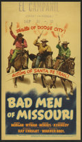 "Movie Posters:Western, Bad Men of Missouri (Warner Brothers, 1941). Midget Window Card (8"" X 14""). Dennis Morgan, Jane Wyman, and Arthur Kennedy st..."