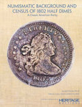 Books, Softcover -NUMISMATIC BACKGROUND AND CENSUS OF 1802 HALF . . .