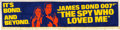 "Movie Posters:James Bond, The Spy Who Loved Me (United Artists, 1977). Cloth Banner (26.25"" X106.5"").. ..."