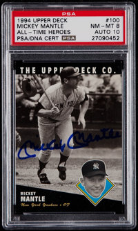 "1994 Upper Deck ""All-Time Heroes"" Mickey Mantle #100 PSA NM-MT 8, Autograph PSA/DNA Gem 10"