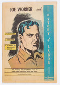 Golden Age (1938-1955):Non-Fiction, Joe Worker and the Story of Labor #nn (Frederick S. Clarke, 1950)Condition: VG+....