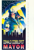 "Movie Posters:Action, Batman Returns (Warner Brothers, 1992). ""Oswald Cobblepot forMayor"" Printer's Proof Prop (43"" X 63"").. ..."