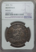 Trade Dollars, 1874 T$1 -- Holed -- NGC Details. AU. NGC Census: (5/113). PCGSPopulation: (11/144). CDN: $350 Whsle. Bid for problem-free...