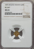 "California Fractional Gold , 1875 25C Indian Round 25 Cents, ""Variant"" of BG-847, R.4, MS65NGC...."