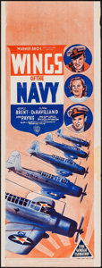 "Movie Posters:Drama, Wings of the Navy (Warner Brothers, 1939). Pre-War Australian Daybill (15"" X 40""). Drama.. ..."