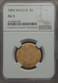 1804 $5 Small Over Large 8, BD-7, R.4, AG3 NGC....(PCGS# 519897)