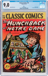 Classic Comics #18 The Hunchback of Notre Dame Original Edition HRN 17 (Gilberton, 1944) CGC VF/NM 9.0 White pages