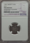 Early Half Dimes, 1796 H10C LIKERTY, V-1, LM-1, R.3 -- Improperly Cleaned -- NGCDetails. Fine....