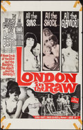 "Movie Posters:Sexploitation, London in the Raw (Olympic International, 1964). Trimmed One Sheet(26"" X 41""). Sexploitation.. ..."