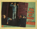 "Movie Posters:Crime, You Can't Get Away With Murder (Warner Brothers, 1939). Lobby Card(11"" X 14""). Humphrey Bogart stars in this gangster epic ..."