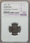 Bust Dimes: , 1832 10C -- Improperly Cleaned -- Details NGC. AU. NGC Census:(10/219). PCGS Population: (25/268). CDN: $360 Whsle. Bid fo...