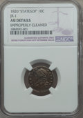 Bust Dimes, 1820 10C STATESOF, JR-1, R.4, -- Improperly Cleaned -- NGC Details. AU. NGC Census: (0/8). PCGS Population: (0/2). CDN: $56...