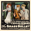 "Movie Posters:Serial, The Brass Bullet (Universal, 1917). Six Sheet (81.25"" X 81.25"")Episode 13 -- ""$500.00 Reward."". ..."