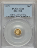 California Fractional Gold , 1871 50C Liberty Round 50 Cents, BG-1011, R.2, MS65 PCGS. PCGSPopulation: (23/19). NGC Census: (15/14). ...