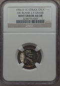 Errors, 1956-D 1C Lincoln Cent -- Struck on a 10C blank, 2.5 Grams -- AU58 NGC....