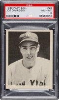 Baseball Cards:Singles (1930-1939), 1939 Play Ball Joe DiMaggio #26 PSA NM-MT 8....