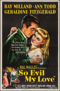 """Movie Posters:Crime, So Evil My Love (Paramount, 1948). One Sheet (27"""" X 41"""") &Lobby Card Set of 8 (11"""" X 14""""). Crime.. ... (Total: 9 Items)"""