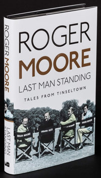 Last Man Standing by Roger Moore (Michael O'Mara Books, 2014). Autographed and Numbered Hardcover Book (272 Pages, 6.25&...