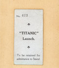 Decorative Arts, British:Other , A Ticket Stub from the Launching of the R.M.S. Titanic atthe Harland & Wolff Shipyard, May 31, 1911. 3-1/8 inch...