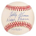 "Autographs:Baseballs, Bobby Thomson & Ralph Branca Multi-Signed Baseball - ""10/3/51""Inscription...."