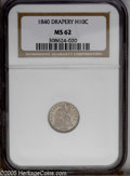 Seated Half Dimes: , 1840 H10C Drapery MS62 NGC. PCGS Population: (5/29). NGC Census:(6/37). Mintage: 310,085. (#4326)...
