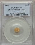 California Fractional Gold , 1872 25C Washington Octagonal 25 Cents, Baker-503, BG-722, Low R.4,MS63 PCGS....