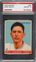 Baseball Cards:Singles (1930-1939), 1933 Goudey John Welch #93 PSA NM-MT 8 - Only One Higher....