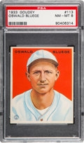 Baseball Cards:Singles (1930-1939), 1933 Goudey Oswald Bluege #113 PSA NM-MT 8 - One Higher....