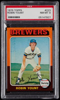 Baseball Cards:Singles (1970-Now), 1975 Topps Robin Yount #223 PSA NM-MT 8....