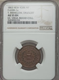 Civil War Merchants, 1863 MS T. Brimelow, Druggist Token, New York, NY, Baker-517,Fuld-NY-630K-1a, Miller NY-89, Musante GW-666, AU55 NGC. Copp...