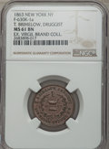 Civil War Merchants, 1863 MS T. Brimelow, Druggist Token, New York, NY, Baker-517,Fuld-NY-630K-1a, Miller NY-89, Musante GW-666, MS61 Brown NGC. ...