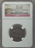 1806 1/2 C Small 6, No Stems VG10 NGC. Ex: Stack's W 57th Collection. NGC Census: (0/0). PCGS Population: (10/743). Mint...