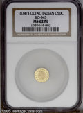 California Fractional Gold: , 1874/3 50C Indian Octagonal 50 Cents, BG-945, High R.4, MS62 NGC.Prooflike. PCGS Population: (11/31). ...