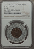 20th Century Tokens and Medals, 1905 MS Lucky Penny, Poli's Theatres, MS62 NGC.. From The VirgilBrand Collection...