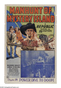 "Movie Posters:Action, Manhunt of Mystery Island (Republic, 1945). One Sheet (27"" X 41"").Serial the efforts of a young couple to rescue the girl's..."