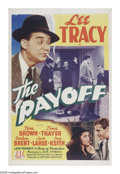 "Movie Posters:Mystery, The Payoff (PRC, 1942). One Sheet (27"" X 41""). Lee Tracy is theprototypical wise-cracking reporter who is investigating the..."