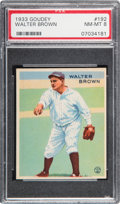 Baseball Cards:Singles (1930-1939), 1933 Goudey Walter Brown #192 PSA NM-MT 8 - None Higher....