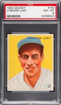 Baseball Cards:Singles (1930-1939), 1933 Goudey Lynford Lary #193 PSA NM-MT 8 - Only One Higher....