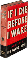 Books:Mystery & Detective Fiction, Sherwood King. If I Die Before I Wake. New York: Simon andSchuster, 1938. First edition. An Inner Sanctum Mystery....