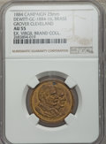U.S. Presidents & Statesmen, 1884 MS Grover Cleveland Campaign Medal, DeWitt GC-1884-16, AU55NGC. Brass, 25 mm, plain edge. Holed at 12 o'clock. Dusky ...