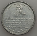 Expositions and Fairs, 1894 MS Fort Defiance (Defiance, Ohio) Centennial Celebration,Extremely Fine Uncertified. Aluminum, 38 mm. This light gray...