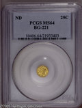California Fractional Gold: , Undated 25C Liberty Round 25 Cents, BG-221, R.3, MS64 PCGS. PCGSPopulation (28/2). (#10406)...