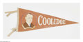 "Political:Textile Display (1896-present), Rare Colorful Calvin Coolidge Campaign Felt Pennant. Although itdoes not expressly say ""for President,"" this is clearly a c..."
