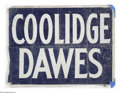 Political:Textile Display (1896-present), 1924 Coolidge & Dawes Cloth Banner. The design is simple and the condition is evenly weathered, but it is still a cloth bann...