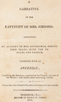 Books:Americana & American History, [Susannah Willard Johnson]. A Narrative of the Captivity of Mrs.Johnson. Windsor: 1814. Third edition....