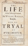 Books:Biography & Memoir, [John Shirley]. The Life of The Valiant & Learned Sir WalterRaleigh. London: 1677. First octavo edition.. ...