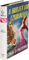 Books:Mystery & Detective Fiction, John D. MacDonald. A Bullet for Cinderella. London: [1960].First English (and first hardcover) edition....