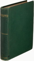 Books:Literature Pre-1900, Robert Louis Stevenson. Kidnapped. [London]: 1886. Firstedition....